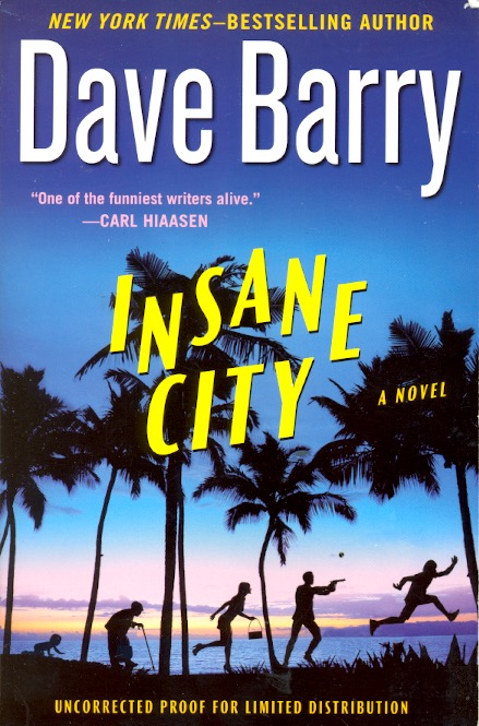 Insane City. Dave Barry.