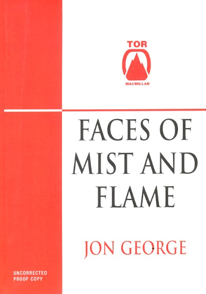 Faces of Mist and Flame. Jon George.