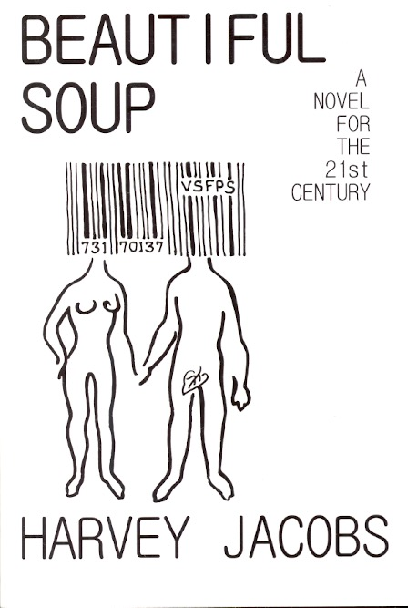 Beautiful Soup: A Novel for the 21st Century. Harvey Jacobs.