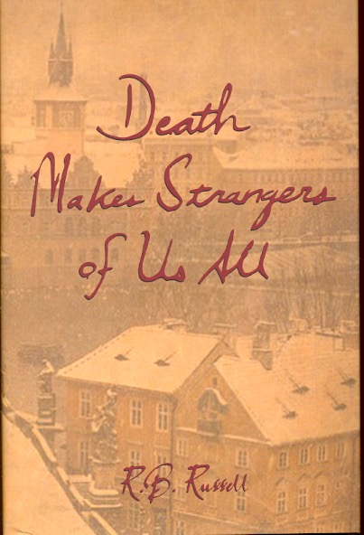Death Makes Strangers of Us All. Ray Russell.