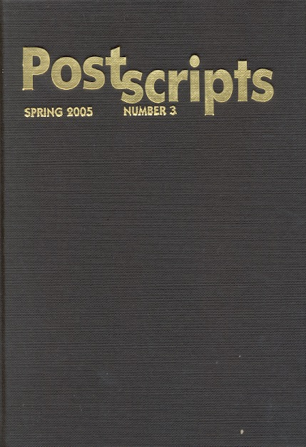 Postscripts Number 3: Spring 2005. Peter Crowther.