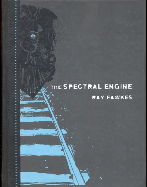 The Spectral Engine. Ray Fawkes.