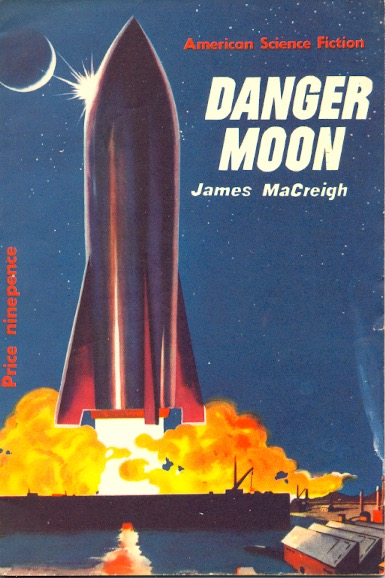 Danger Moon. Frederik Pohl, as James Macreigh.