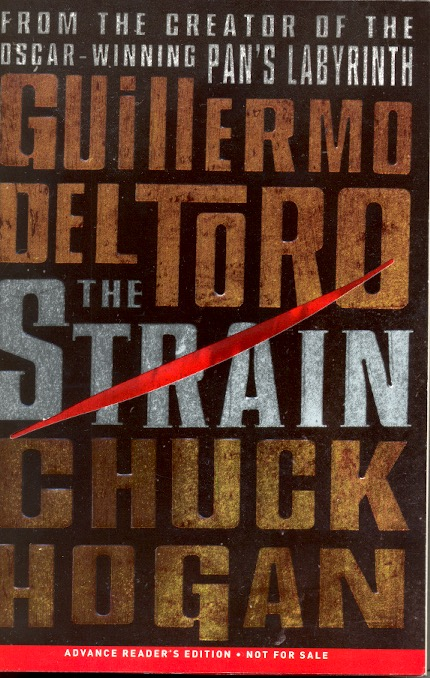 The Strain by Guillermo del Toro, Chuck Hogan on Ziesing Books