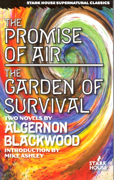 The Promise of Air / The Garden of Survival. Algernon Blackwood.
