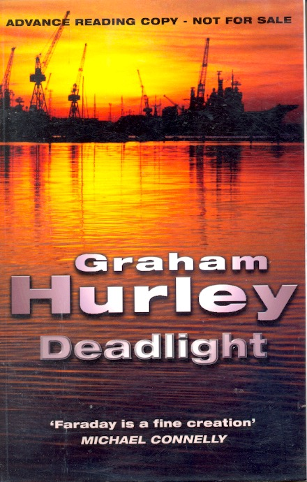 Deadlight. Graham Hurley.