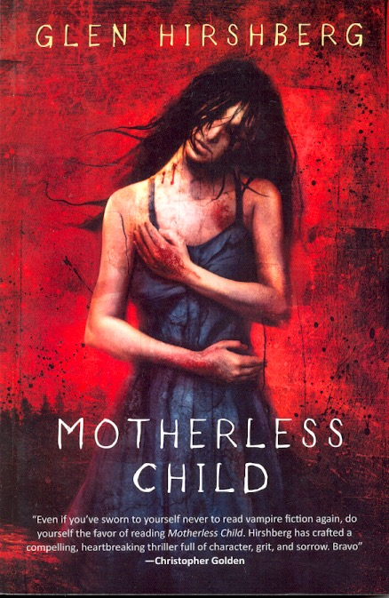 Motherless Child. Glen Hirshberg.