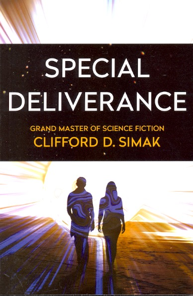 Special Deliverance by Clifford D  Simak on Ziesing Books