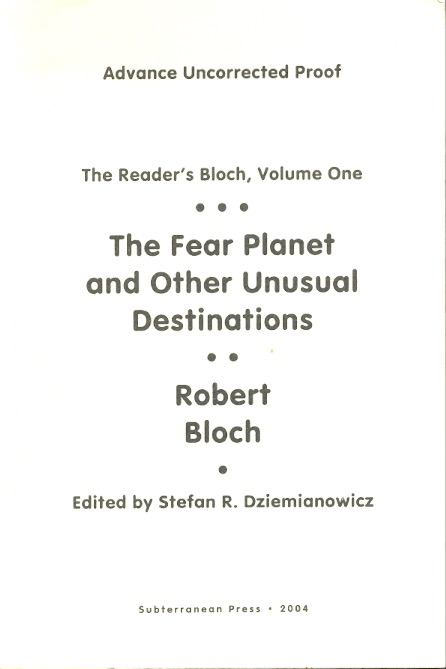 The Fear Planet and Other Unusual Destinations. Robert Bloch.