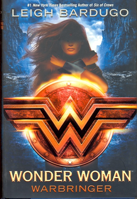 Wonder Woman: Warbringer (DC Icons #1). Leigh Bardugo.