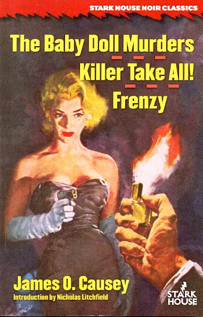The Baby Doll Murders / Killer Take All! / Frenzy. James O. Causey.