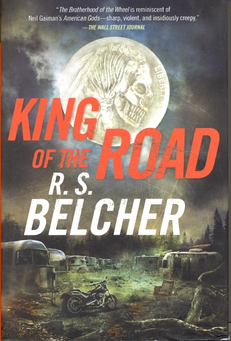 King of the Road. R. S. Belcher.
