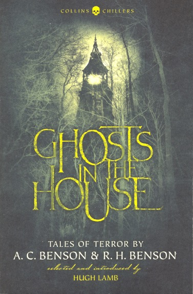 Ghosts in the House. A. C. Benson, R H.