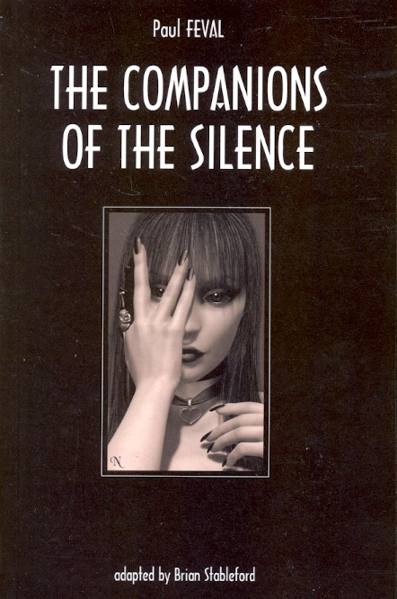 The Companions of the Silence. Paul Feval.