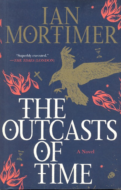 The Outcasts of Time. Ian Mortimer.