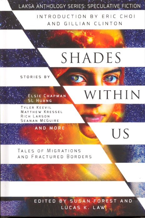 Shades Within Us: Tales of Migrations and Fractured Borders. Susan Forest, Lucas Law.