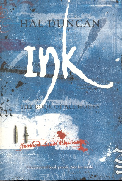 Ink: The Book of All Hours Volume 2. Hal Duncan.
