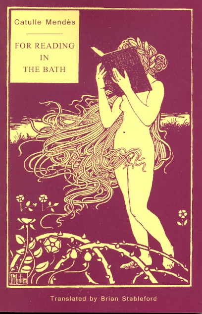 For Reading in the Bath. Catulle Mendes.