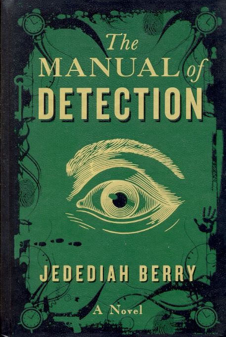 The Manual of Detection. Berry Jedediah.