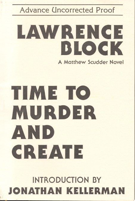 Time to Murder and Create. Lawrence Block.