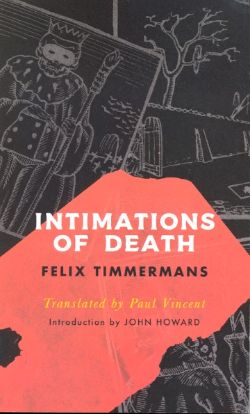 Intimations of Death. Felix Timmermans.