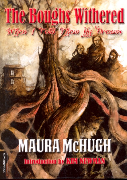 The Boughs Withered. Maura McHugh.