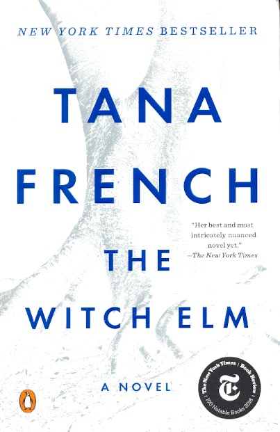 The Witch Elm. Tana French.