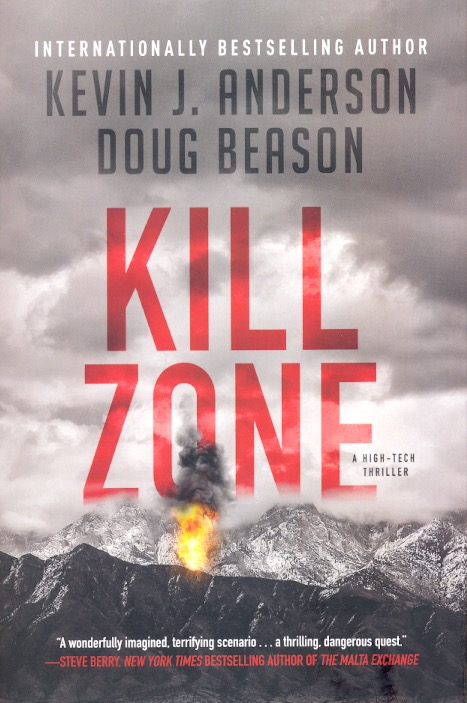 Kill Zone: A High-Tech Thriller. Kevin J. Anderson, Doug Beason.