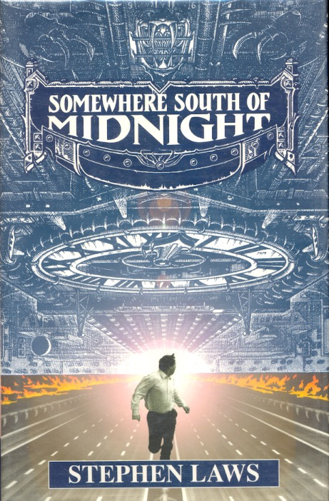 Somewhere South of Midnight. Stephen Laws.