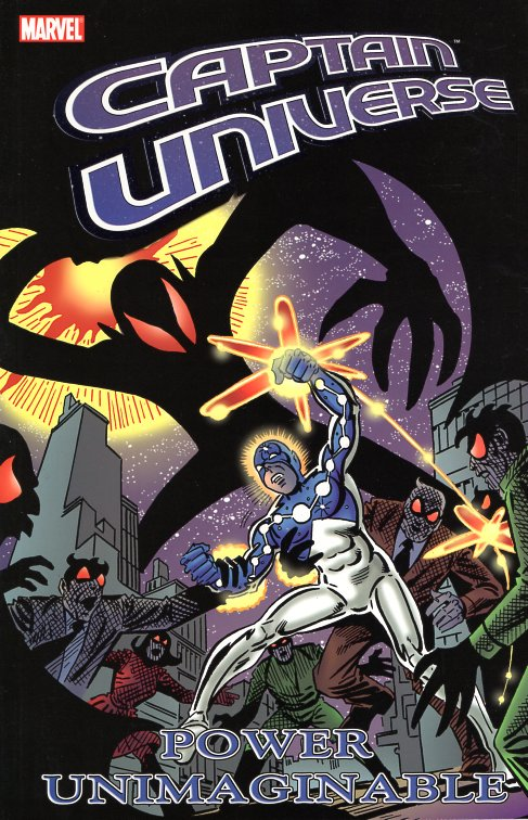 Captain Universe: Poaer Unimaginable. Bill Mantlo.