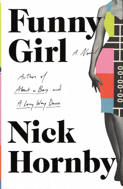 Funny Girl. Nick Hornby.