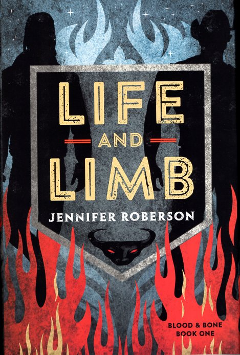 Life and Limb: Blood and Bone Book 1. Jennifer Roberson.