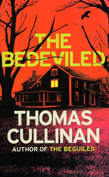 The Bedeviled. Thomas Cullinan.
