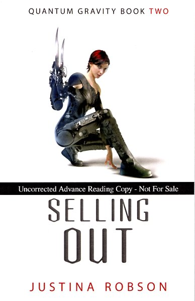 Selling Out: Quantum Gravity Book Two. Justina Robson.
