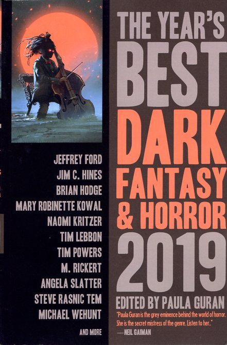 The Year's Best Dark Fantasy & Horror 2019. Paula Guran.