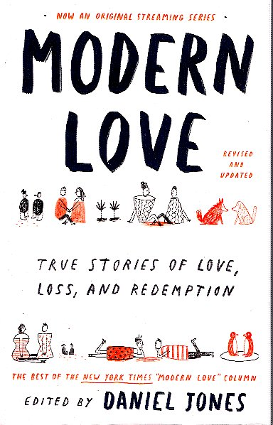 Modern Love, Revised and Updated: True Stories of Love, Loss, and Redemptio. Andrew Rannells.