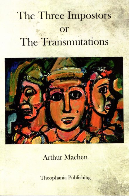 The Three Impostors and Other Stories. Arthur Machen.