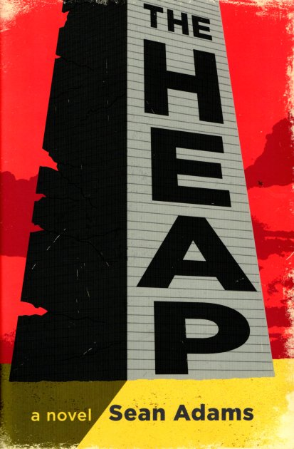 The Heap. Sean Adams.
