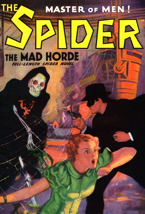 The Spider, Master of Men Number 8: The Mad Horde. Norvell Page, Grant Stockbridge.