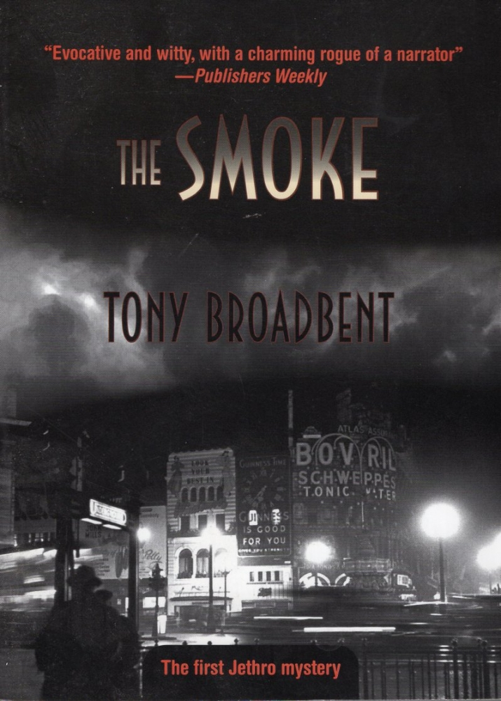 The Smoke. Tony Broadbent.
