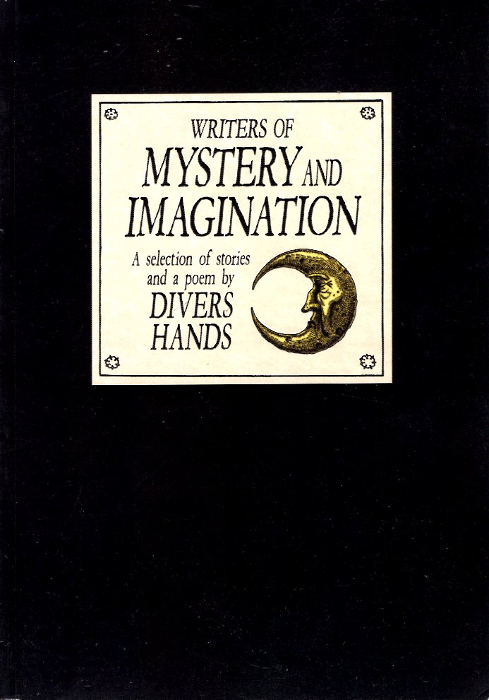 Writers of Mystery and Imagination. Divers Hands.