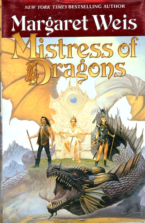 Mistress of Dragons. Margaret Weis.