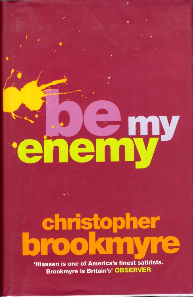 Be My Enemy. Christopher Brookmyer.