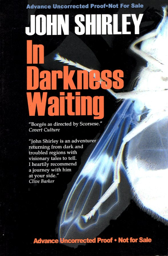 In Darkness Waiting. John Shirley.