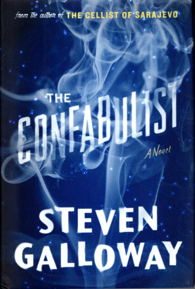 The Confabulist. Steven Galloway.
