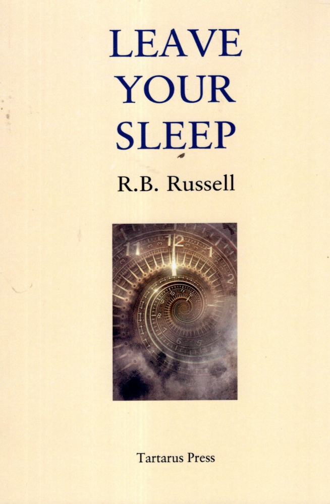 Leave Your Sleep. R. B. Russell.