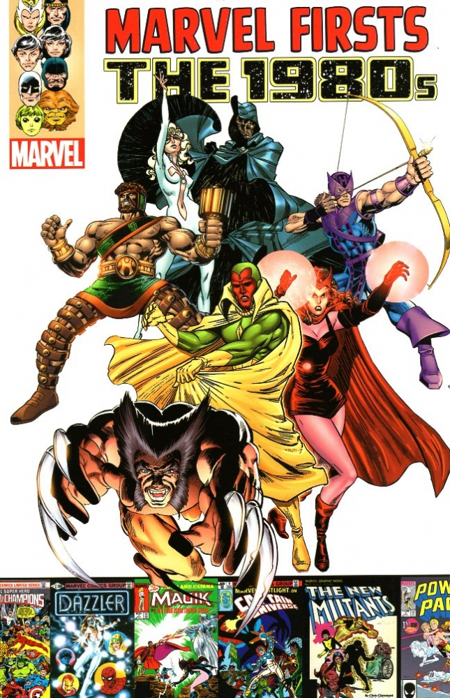 Marvel Firsts: The 1980s Volume 1. MARVEL.
