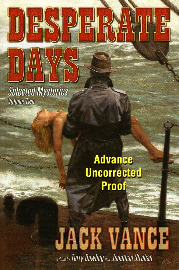Desperate Days : Selected Mysteries Volume Two. Jack Vance.