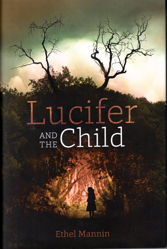 Lucifer and the Child. Ethel Mannin.