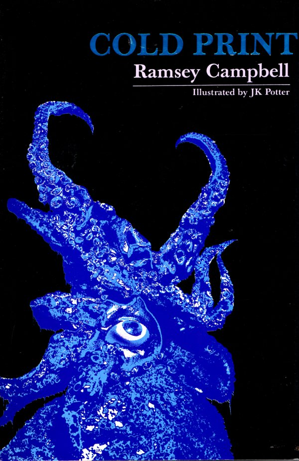 Cold Print. Ramsey Campbell.